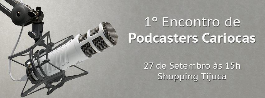1-encontro-de-podcasters-cariocas